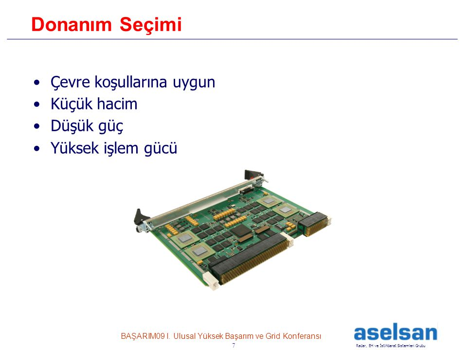 7 Radar, EH ve İstihbarat Sistemleri Grubu BAŞARIM09 I.