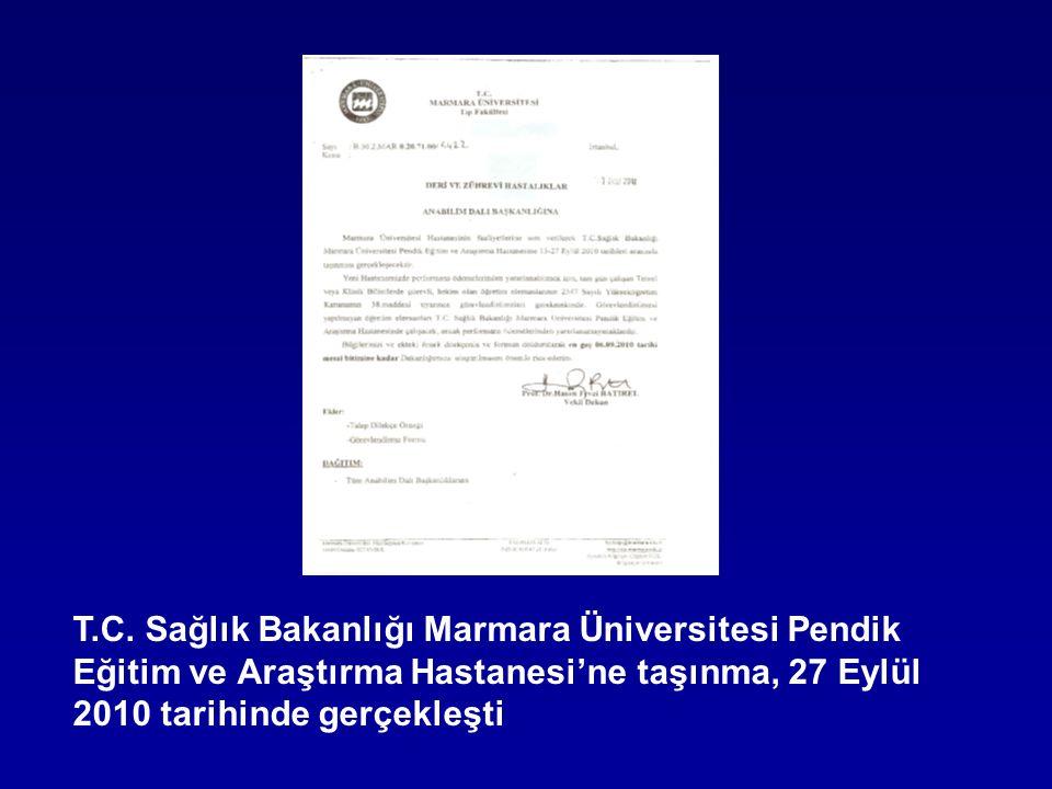 T.C. Sağlık Bakanlığı Marmara Üniversitesi Pendik Eğitim ve Araştırma Hastanesi'ne taşınma, 27 Eylül 2010 tarihinde gerçekleşti