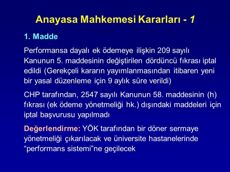 Anayasa Mahkemesi Kararları - 2 3.Madde (2547 sayılı Kanunun 36.