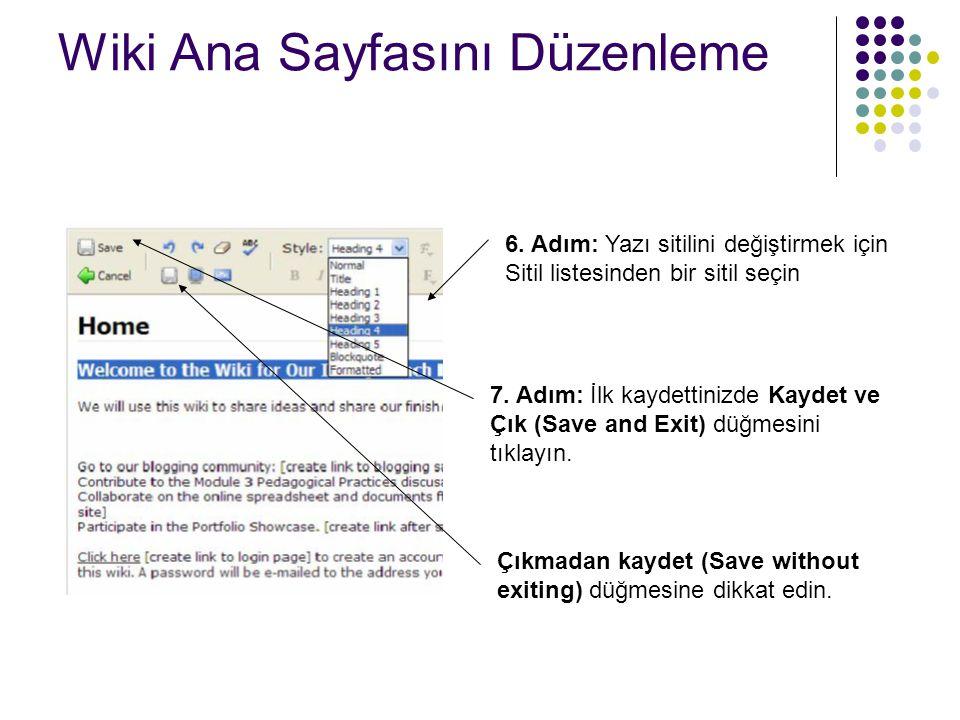 Wiki Ana Sayfasını Düzenleme  7.Sol üstteki Kaydet ve Çık (Save and Exit) düğmesini tıklayın.
