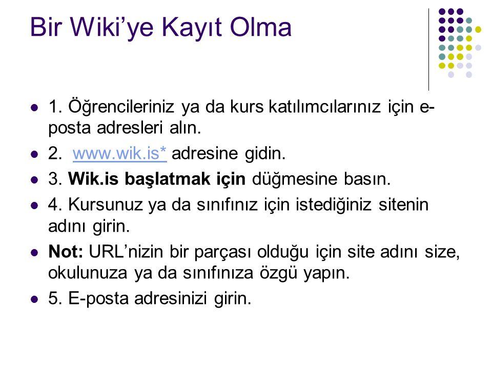 Bir Wiki'ye Kayıt Olma 4.Adım : wikiniz için bir ad girin (bir örnek verilmiştir).