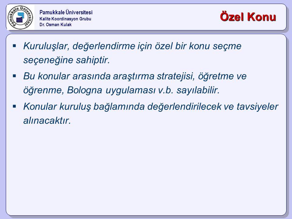 Pamukkale Üniversitesi Kalite Koordinasyon Grubu Dr.