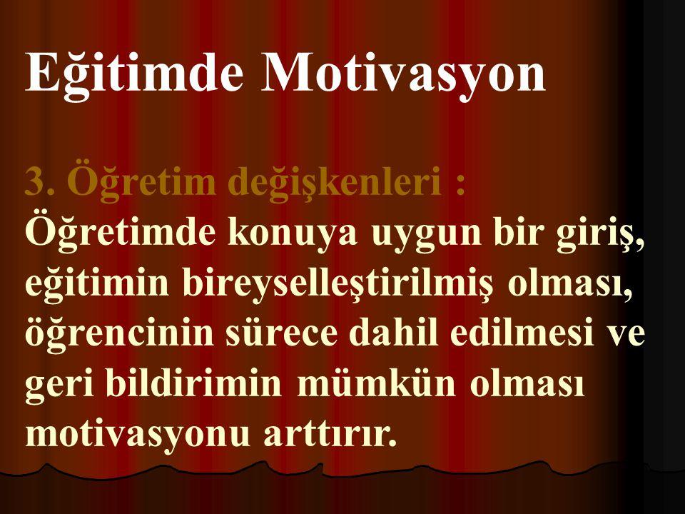 Eğitimde Motivasyon 3.