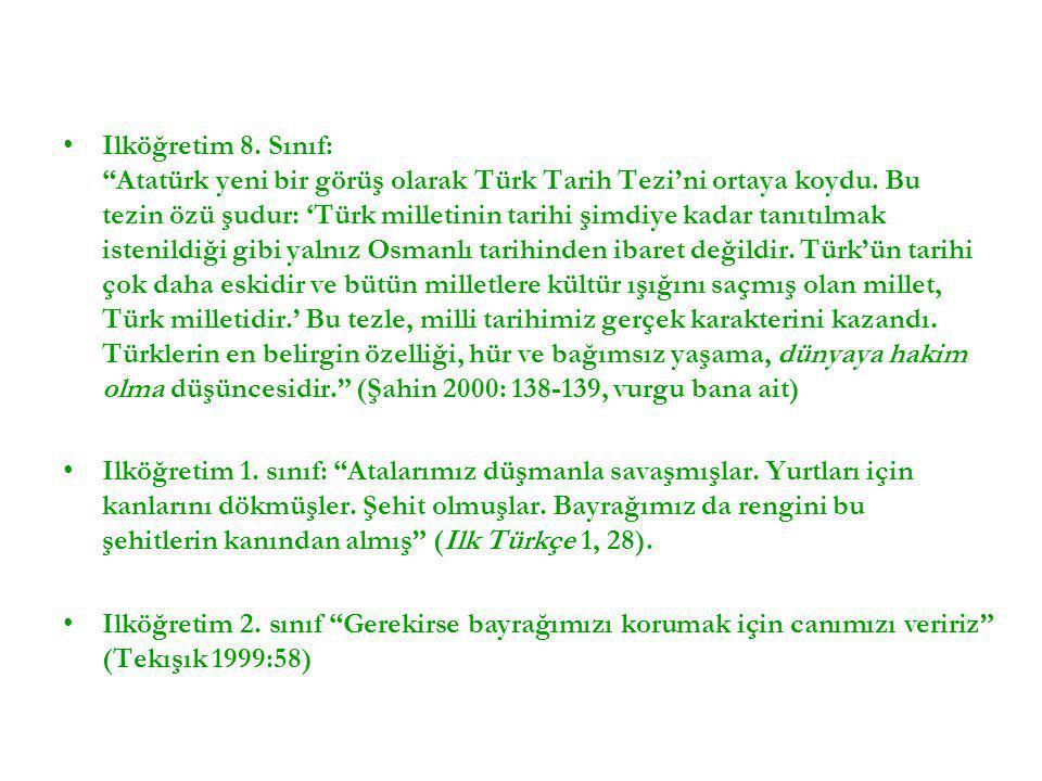"""•Ilköğretim 8. Sınıf: """"Atatürk yeni bir görüş olarak Türk Tarih Tezi'ni ortaya koydu. Bu tezin özü şudur: 'Türk milletinin tarihi şimdiye kadar tanıtı"""