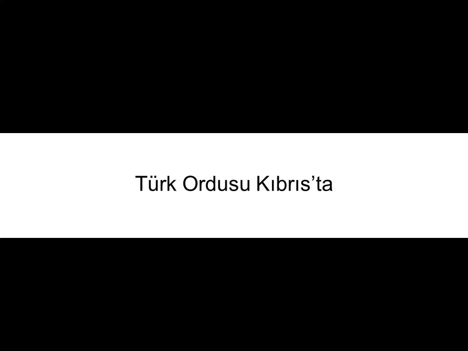 Türk Ordusu Kıbrıs'ta
