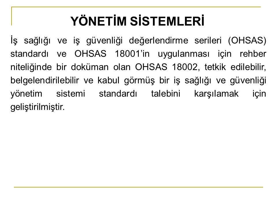 İş sağlığı ve iş güvenliği değerlendirme serileri (OHSAS) standardı ve OHSAS 18001'in uygulanması için rehber niteliğinde bir doküman olan OHSAS 18002