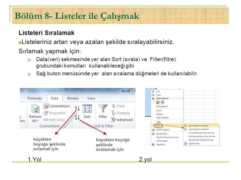 Bölüm 10- Grafiklerle Çalışmak Grafik eklemek için:  Tablo aralığını seçin ve  Insert (ekle) sekmesinde bulunan Charts (grafikler) grubundan oluşturmak istediğiniz grafiğni türünü seçin