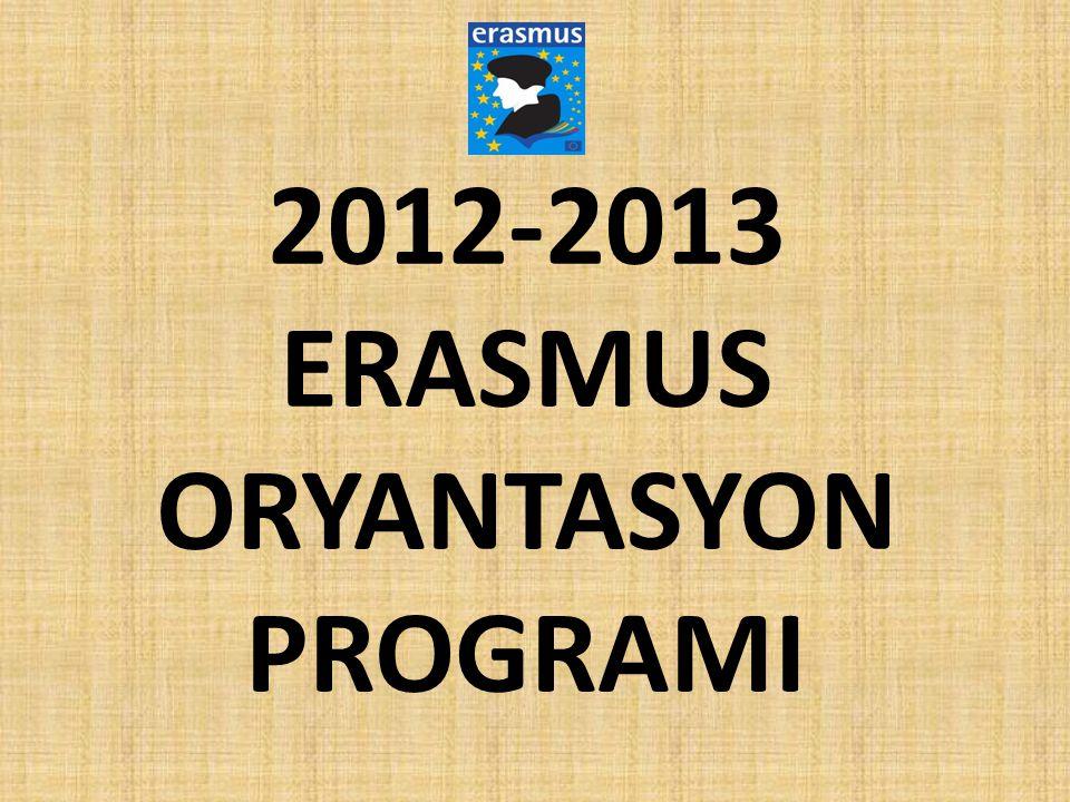 Toplantı Programı → 15:00- Erasmus Genel Bilgilendirme (son belgeler, gitmeden önce yapılması gerekenler, yurt dışındaki yaşama ait hususlar) → 16:00- Erasmus Öğrencisi Gözüyle Erasmus Programı → 16:30- Yabancı Erasmus Öğrencisi Gözüyle Erasmus Programı → 17:00- 18:00- Deneyim Paylaşımı (önceki yılki Erasmus öğrencileriyle buluşma)
