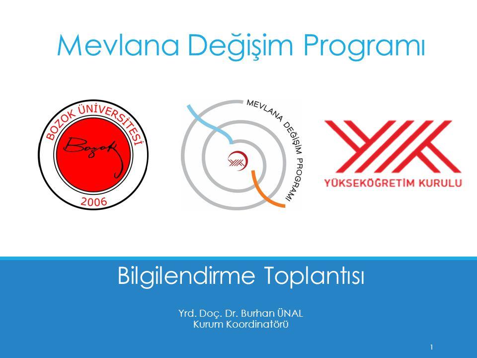 Amaç  Katılımcıları Mevlana Değişim Programı (MDP) hakkında bilgilendirmek  MDP nin başarılı olabilmesi için önerileri almak  Potansiyel program ortakları belirlemek  Görüş alışverişinde bulunmak 2