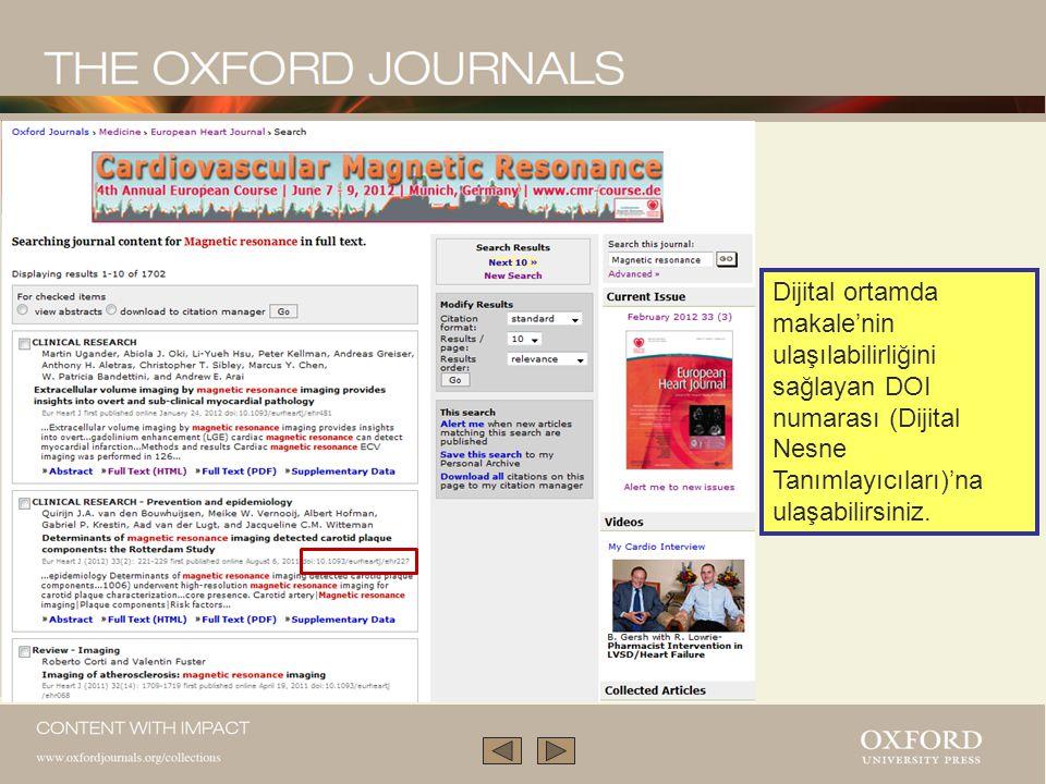 Bazı dergi ana sayfaları konularla taramanıza imkan verebilir ve hızlı ve gelişmiş içerik araştırması yapmanıza olanak sağlar.