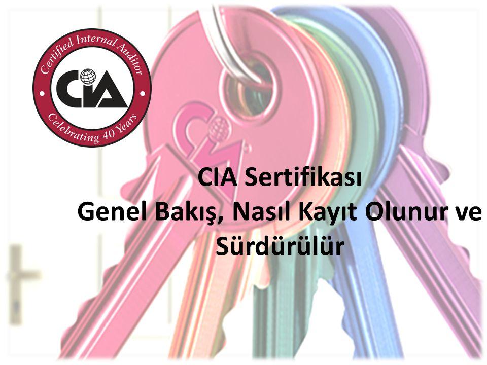 • Diğer tüm CIA sınav koşullarını yerine getirmiş adaylara verilir.