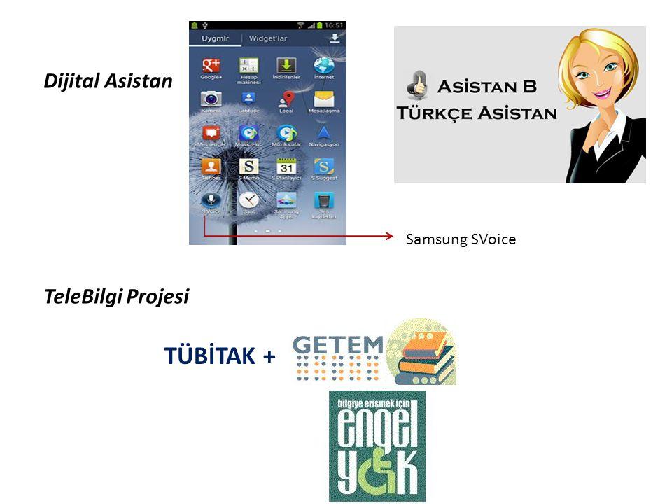 Dijital Asistan TeleBilgi Projesi Samsung SVoice TÜBİTAK +