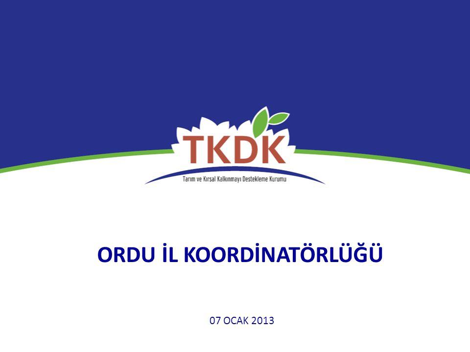 ORDU İL KOORDİNATÖRLÜĞÜ 07 OCAK 2013