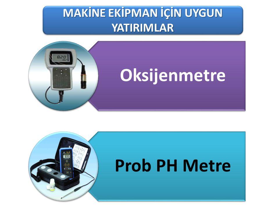 101-1 Süt Üreten Tarımsal İşletmeler MAKİNE EKİPMAN İÇİN UYGUN YATIRIMLAR Oksijenmetre Prob PH Metre