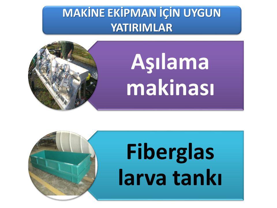 101-1 Süt Üreten Tarımsal İşletmeler MAKİNE EKİPMAN İÇİN UYGUN YATIRIMLAR Aşılama makinası Fiberglas larva tankı