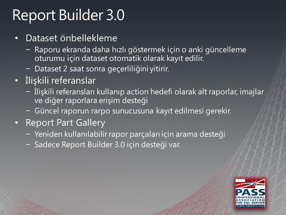 •Rapor Hazırlamada Yenilikler •Rapor Erişiminde Yenilikler •Rapor Yönetiminde Yenilikler •Geliştiriciler için Yenilikler