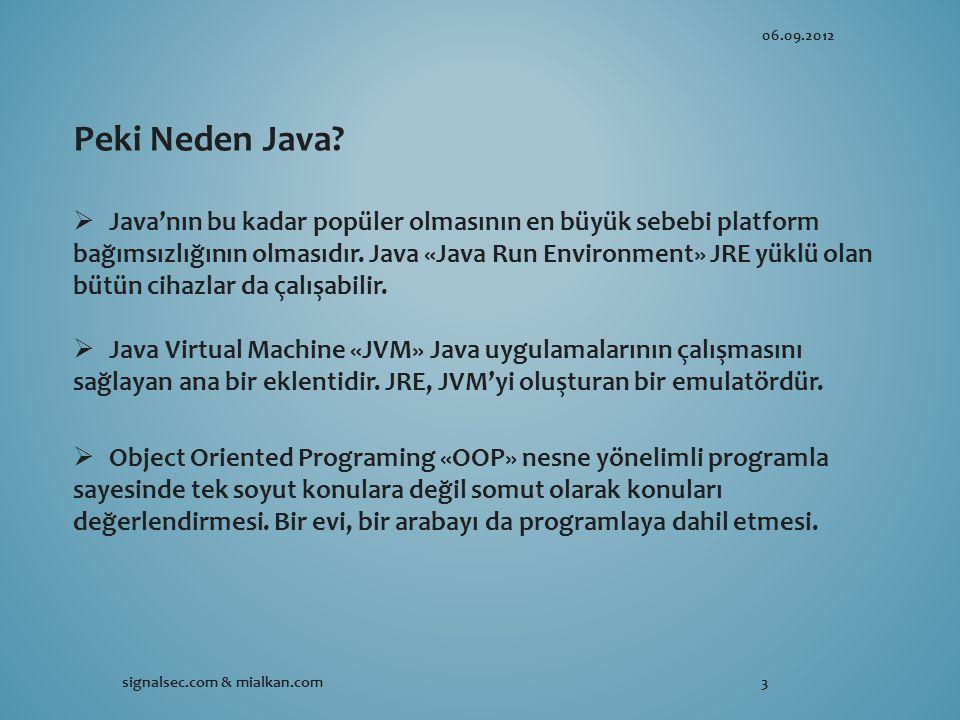 06.09.2012 signalsec.com & mialkan.com3 Peki Neden Java.
