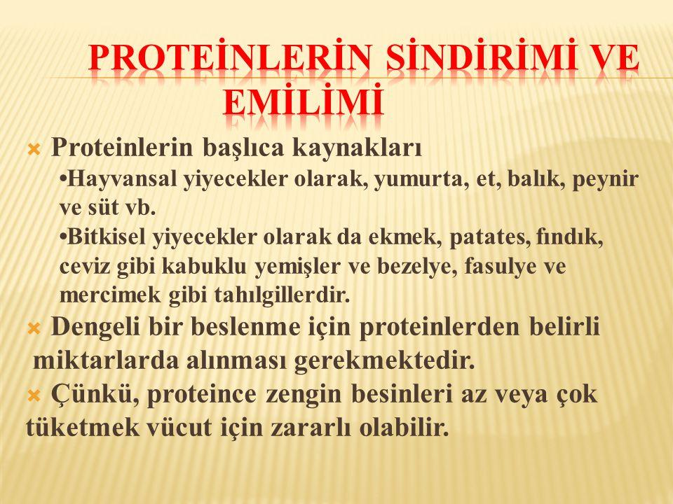  Proteinlerin başlıca kaynakları •Hayvansal yiyecekler olarak, yumurta, et, balık, peynir ve süt vb. •Bitkisel yiyecekler olarak da ekmek, patates, f