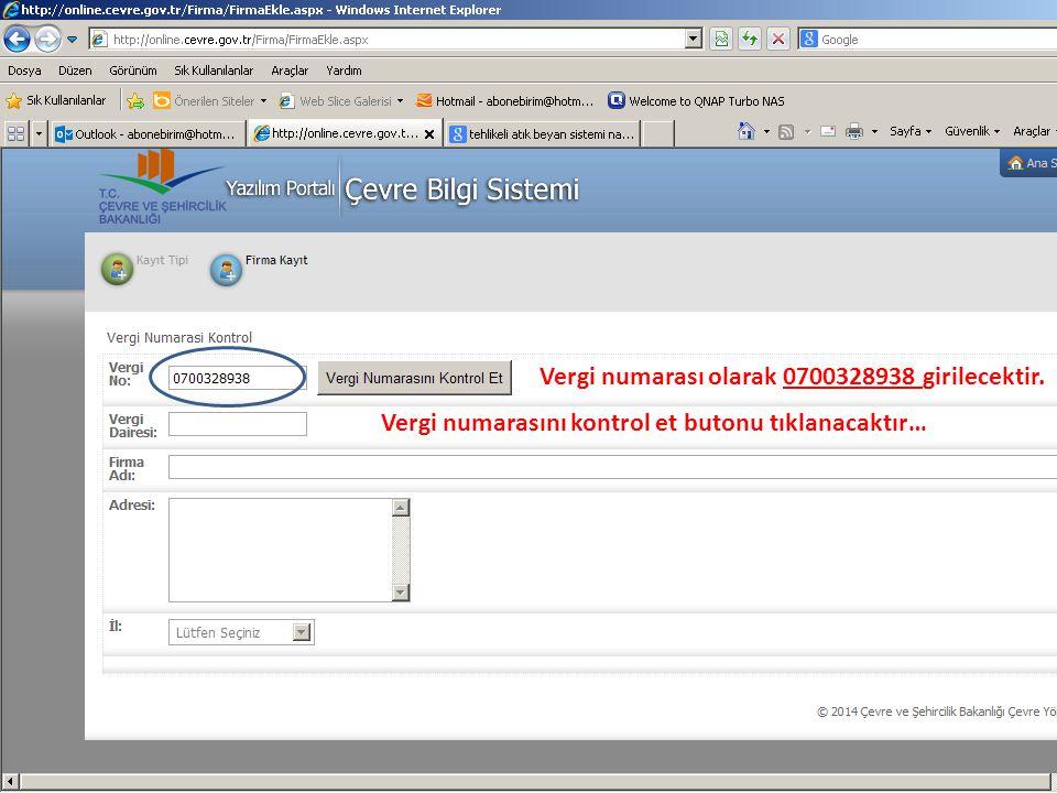 Vergi numarası olarak 0700328938 girilecektir. Vergi numarasını kontrol et butonu tıklanacaktır…