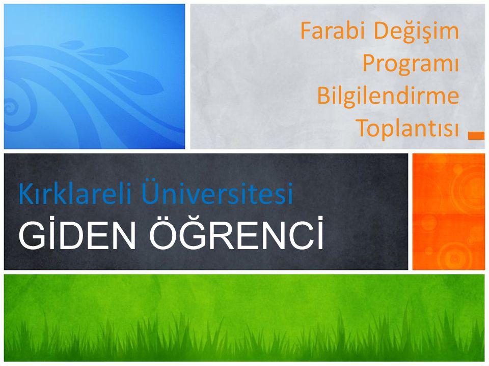 Farabi Değişim Programı Bilgilendirme Toplantısı Kırklareli Üniversitesi GİDEN ÖĞRENCİ