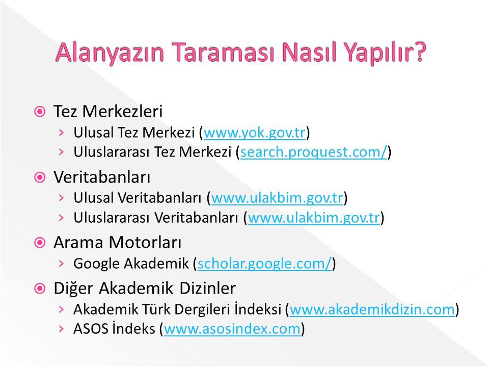  Türkiye'deki üniversitelerde hazırlanan tez çalışmalarının depolandığı merkezdir.
