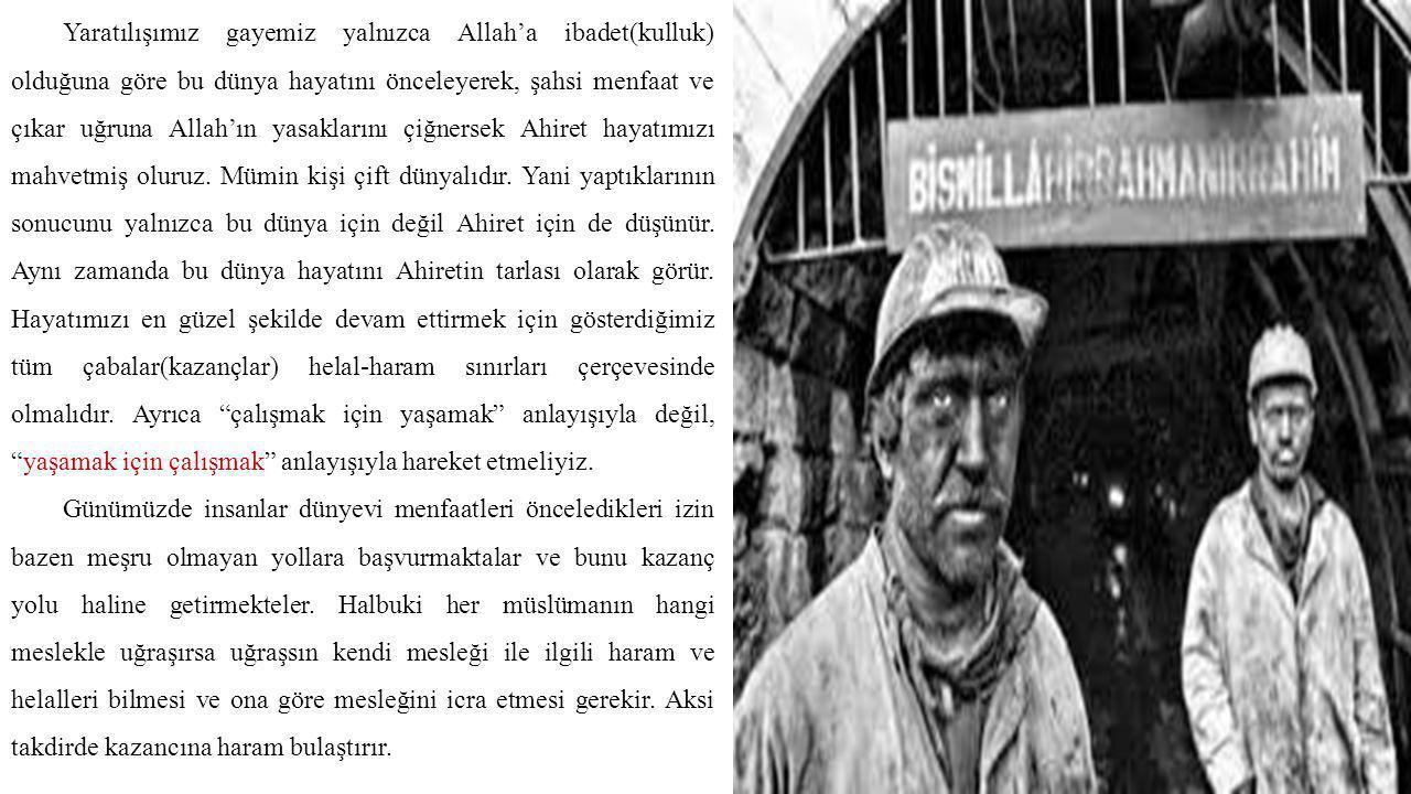 MEŞRU KAZANÇ YOLLARI 1.