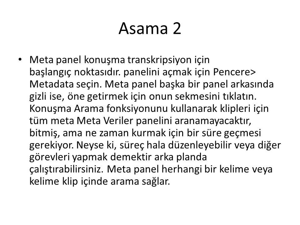 Asama 2 • Meta panel konuşma transkripsiyon için başlangıç noktasıdır.