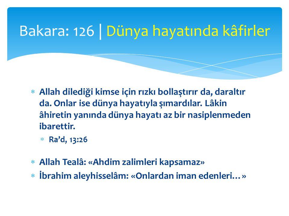  Allah dilediği kimse için rızkı bollaştırır da, daraltır da.