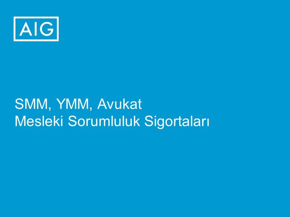 SMM, YMM, Avukat Mesleki Sorumluluk Sigortaları
