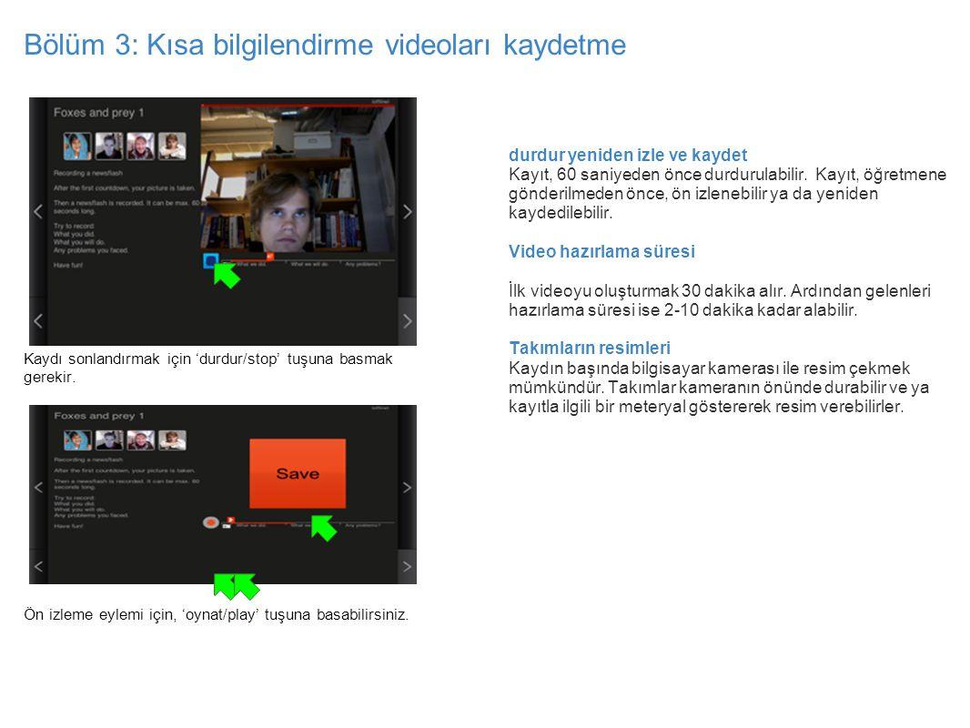 Bölüm 3: Kısa bilgilendirme videoları kaydetme Kaydı sonlandırmak için 'durdur/stop' tuşuna basmak gerekir. recording view, pause highlighted recordin