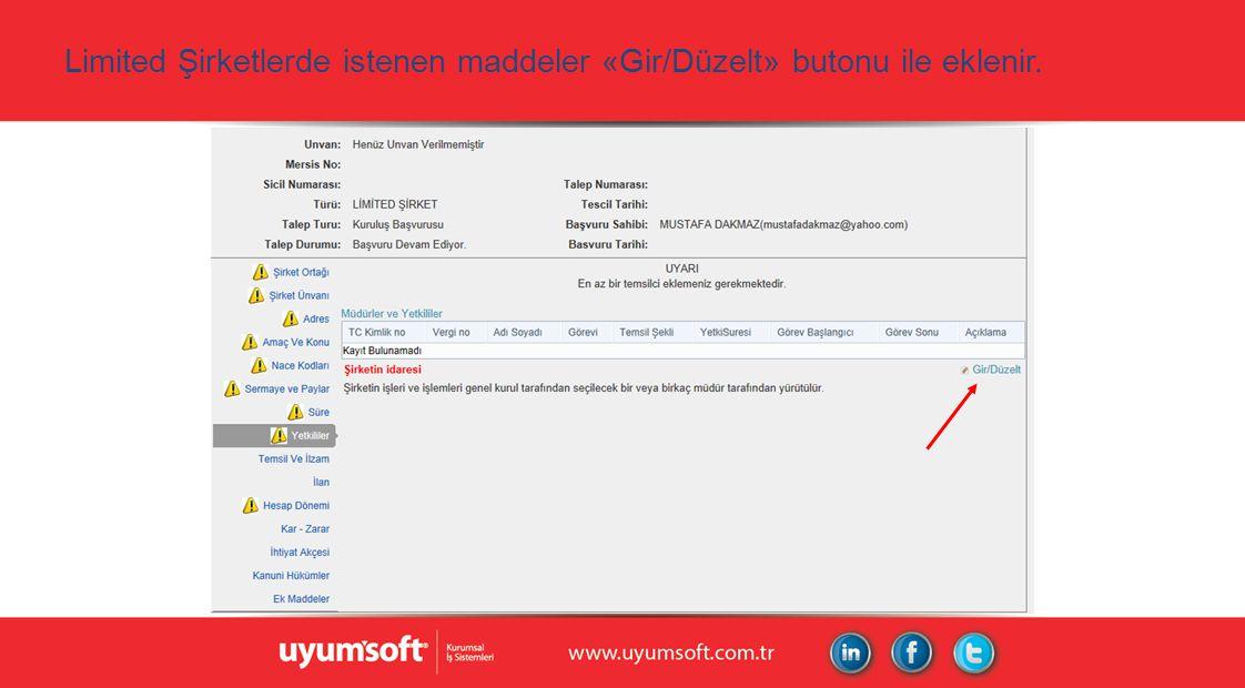 Limited Şirketlerde istenen maddeler «Gir/Düzelt» butonu ile eklenir.