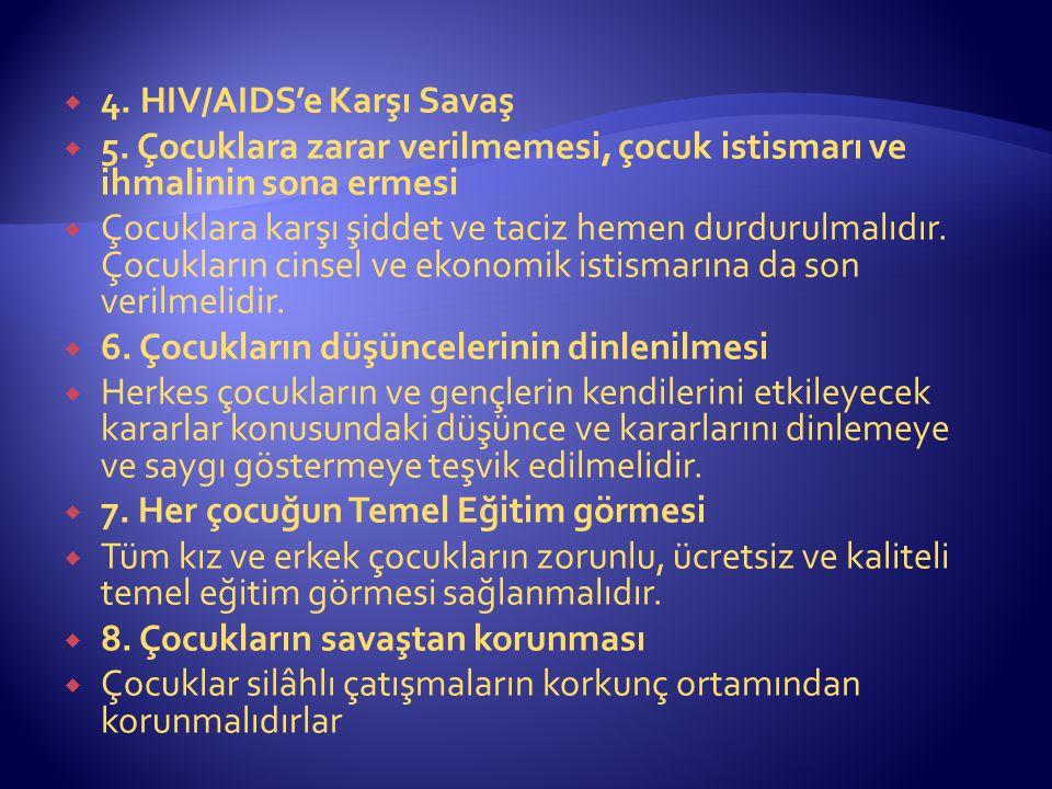  4. HIV/AIDS'e Karşı Savaş  5.