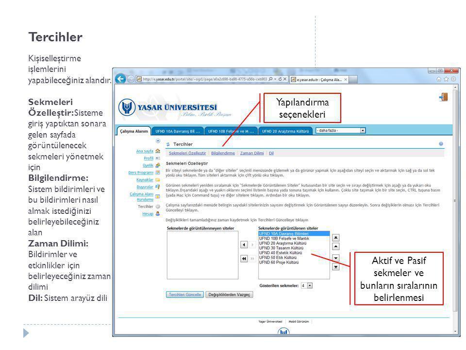 Hesap Kişisel hesabınızın bilgilerini ve şifresini düzenleye bilece ğ iniz alandır.