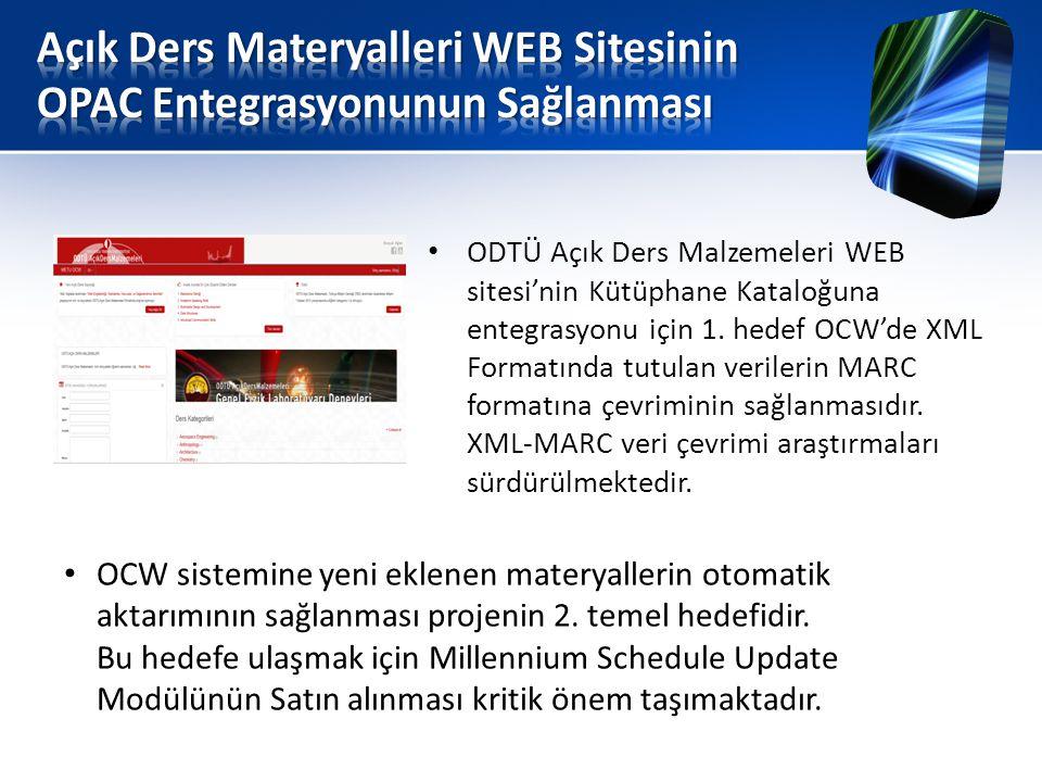 • ODTÜ Açık Ders Malzemeleri WEB sitesi'nin Kütüphane Kataloğuna entegrasyonu için 1.
