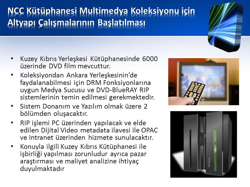 • Kuzey Kıbrıs Yerleşkesi Kütüphanesinde 6000 üzerinde DVD film mevcuttur.