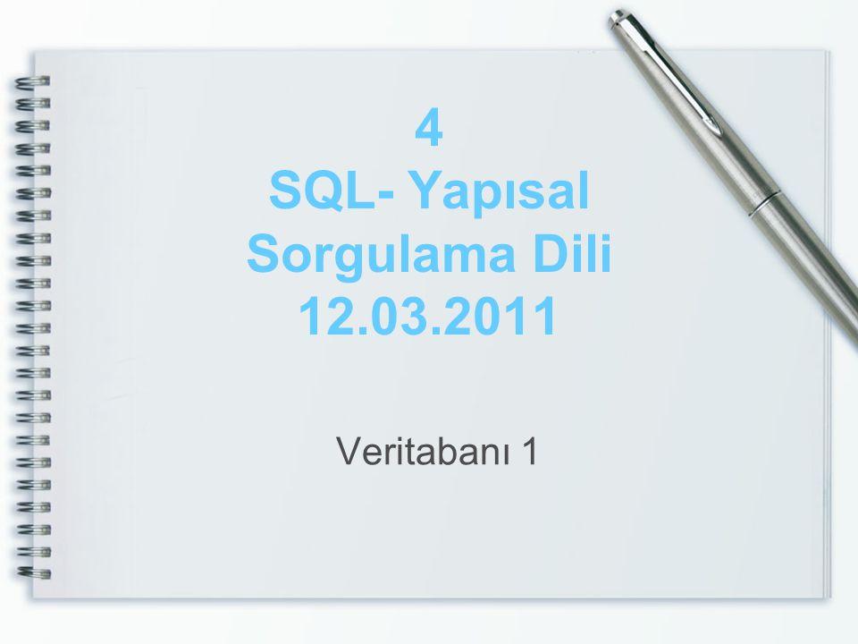 Veri İşleme Dili - UPDATE •Update; Tabloya daha önce girilmiş verilerin güncellenmesi için kullanılır.