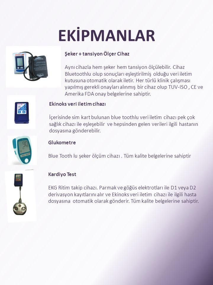 EKİPMANLAR Şeker + tansiyon Ölçer Cihaz Aynı cihazla hem şeker hem tansiyon ölçülebilir. Cihaz Bluetoothlu olup sonuçları eşleştirilmiş olduğu veri il