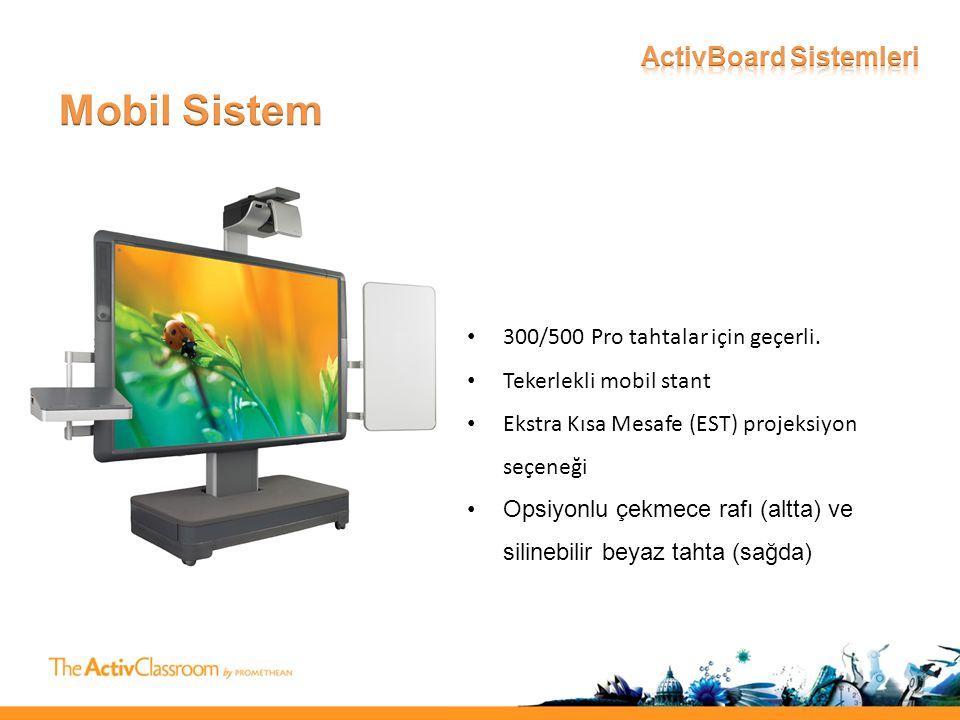 • 300/500 Pro tahtalar için geçerli.