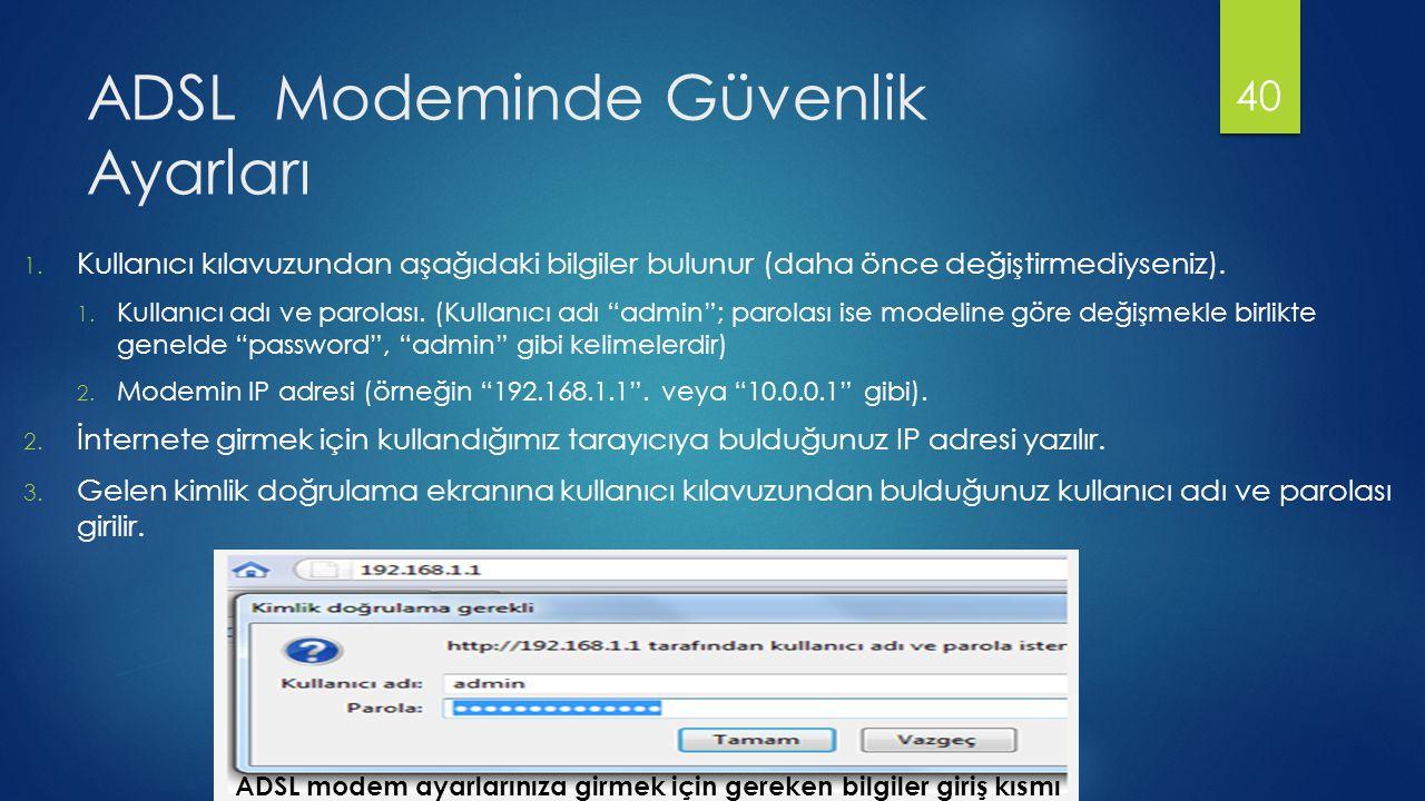 ADSL Modeminde Güvenlik Ayarları 1.