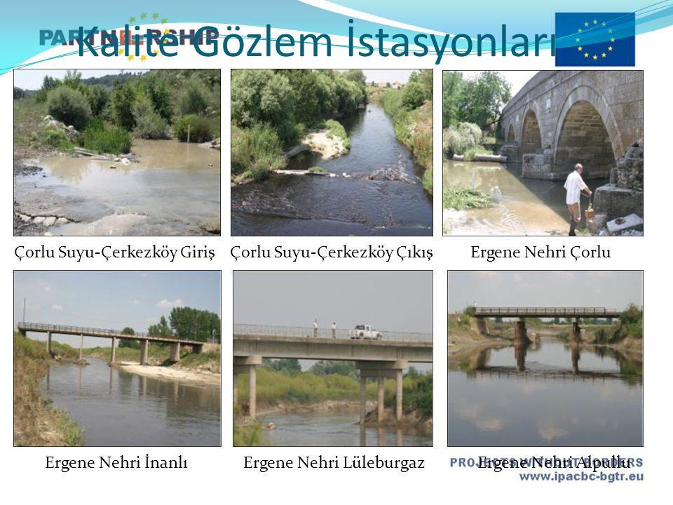 Çorlu Suyu-Çerkezköy GirişÇorlu Suyu-Çerkezköy Çıkış Ergene Nehri Çorlu Ergene Nehri İnanlıErgene Nehri LüleburgazErgene Nehri Alpullu Kalite Gözlem İstasyonları