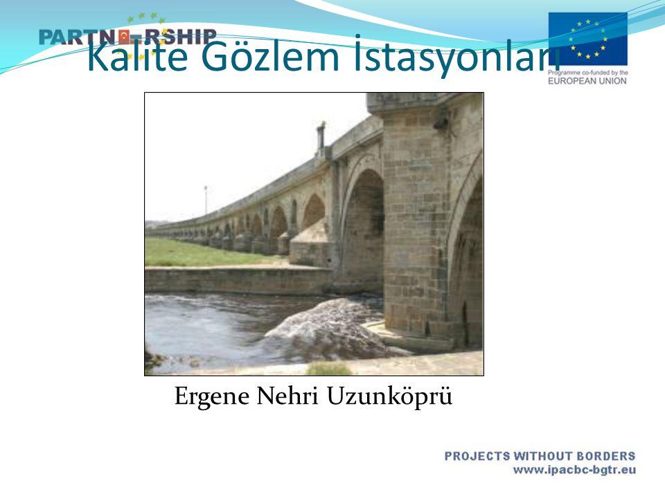 Ergene Nehri Uzunköprü Kalite Gözlem İstasyonları