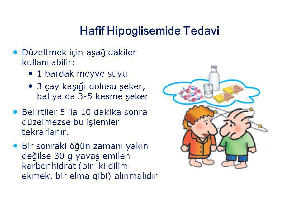 Hipoglisemi (düşük kan şekeri) Hipoglisemi, kan şekerinin normalin altına düşmesidir. Belirtiler: • Açlık hissi • Aşırı terleme ve huzursuzluk • Güçsü