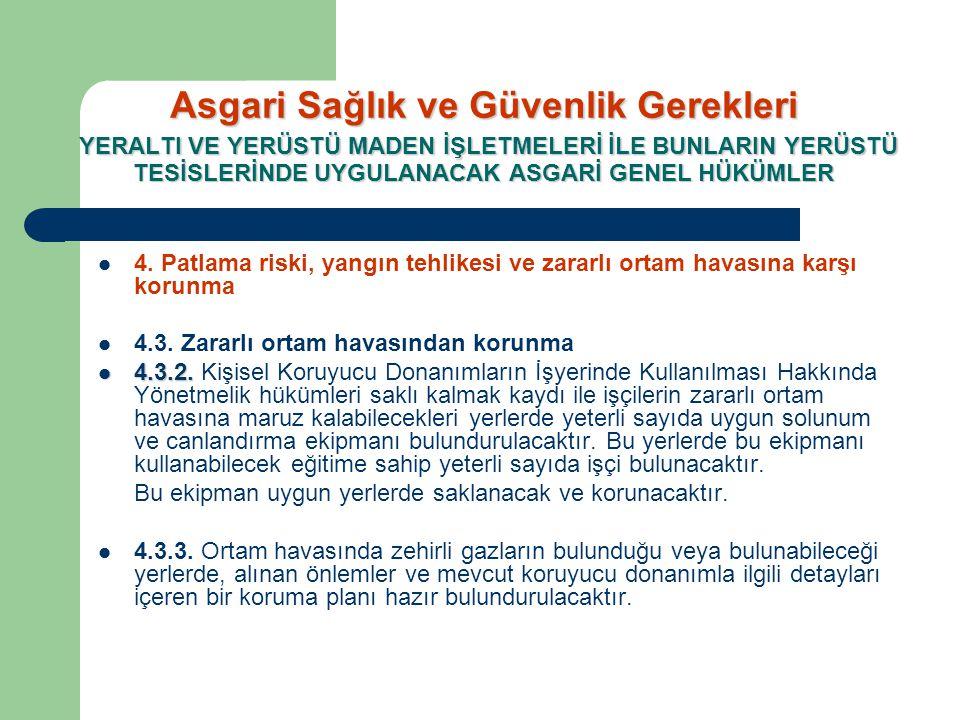  4. Patlama riski, yangın tehlikesi ve zararlı ortam havasına karşı korunma  4.3. Zararlı ortam havasından korunma  4.3.2.  4.3.2. Kişisel Koruyuc