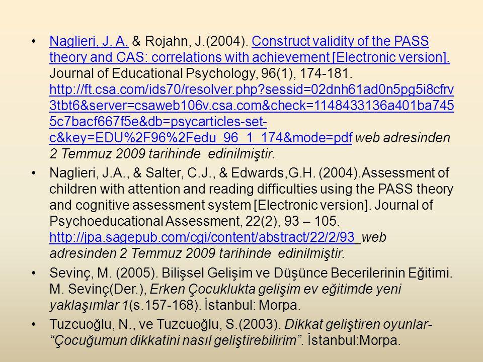 •Naglieri, J.A. & Rojahn, J.(2004).