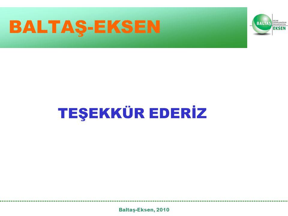 Baltaş-Eksen, 2010 TEŞEKKÜR EDERİZ BALTAŞ-EKSEN