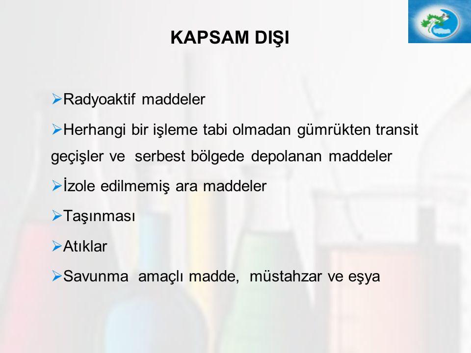 9 Başlık II (Kayıt), V (Alt kullanıcılar), VI (Değerlendirme), VII ( İzin) Aşağıdakilere Uygulanmaz :   Tıbbi ürünler ve veteriner ürünleri   Gıda ve yemler, gıda ve yem katkı maddeleri, tatlandırıcılar *( Başlık III- Veri paylaşımı ve gereksiz testlerden kaçınılması, IV- Tedarik zincirine bilgi akışı, VIII- Kısıtlamalardan muaf değil).