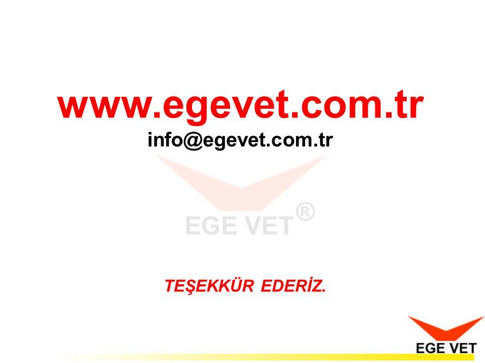 TEŞEKKÜR EDERİZ. www.egevet.com.tr info@egevet.com.tr