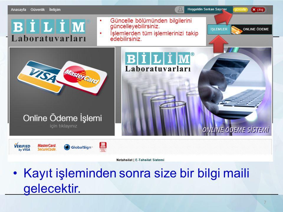 •Ödeme işleme için tıklayınız.8 •Güncelle bölümünden bilgilerini güncelleyebilirsiniz.