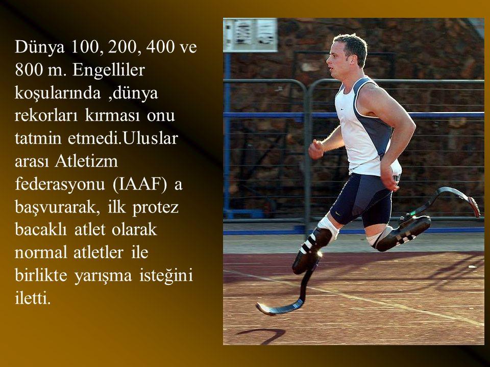 Atletizmde, çelik gibi bir irade, büyük bir rekabet gücü ve doğaya meydan okuyan iki protezi ile 2004 Atina Olimpiyat Oyunlarında 200 m.de altın ve 10