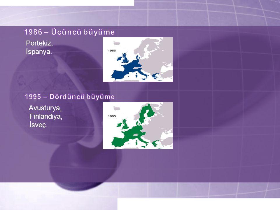 Portekiz, İspanya. Avusturya, Finlandiya, İsveç.
